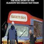 The Glasgow Ice Cream Wars